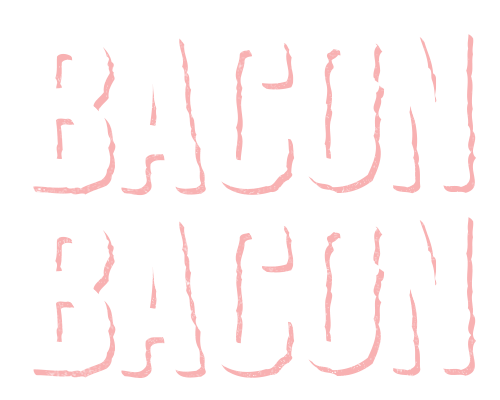 Bacon Bacon